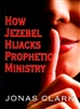 How Jezebel Hijacks Prophetic Ministry