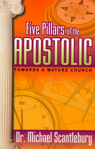 Five Pillars of the Apostolic