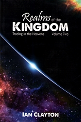 Realms of the Kingdom Volume 2 by Ian Clayton