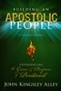Building an Apostolic People by John Kingsley Alley