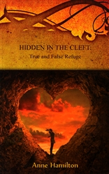 Hidden in the Cleft by Anne Hamilton