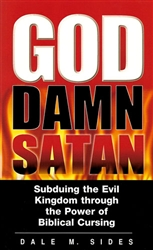 God Damn Satan by Dale Sides