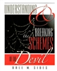 Understanding and Breaking the Schemes of the Devil by Dale Sides