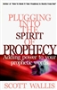Plugging into the Spirit of Prophecy
