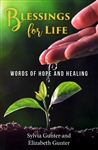 Blessings for Life by Sylvia Gunter and Elizabeth Gunter