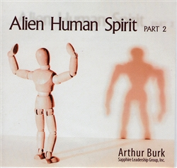 Alien Human Spirits Part 2 CD Set by Arthur Burk