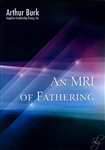 An MRI On Fathering CD Set by Arthur Burk