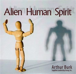 Alien Human Spirits CD Set by Arthur Burk