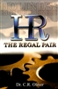 Holiness Righteousness the Regal Pair by C. R. Oliver