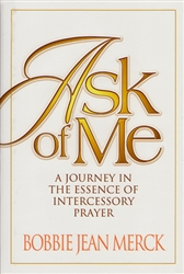 Ask of Me by Bobbie Jean Merck