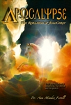 Apocalypse The Revelation of Jesus Christ by Ana Mendez Ferrell