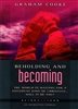 Beholding And Becoming by Graham Cooke