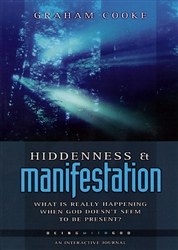 Hiddenness and Manifestation by Graham Cooke