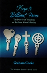 Keys to Brilliant Focus by Graham Cooke