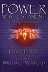 Power New Testament Fourth Edition translated by William Morford