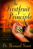 Firstfruit Principle by Bernard Grant