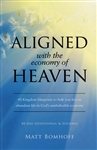 Aligned With the Economy of Heaven by Matt Bomhoff