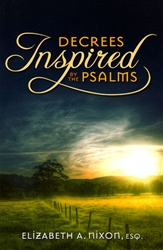 Decrees Inspired by the Psalms by Elizabeth Nixon