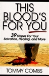 This Blood's for You by Tommy Combs