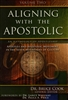 Aligning With the Apostolic Volume Two Edited by Bruce Cook
