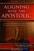 Aligning With the Apostolic Volume Three Edited by Bruce Cook