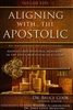 Aligning With the Apostolic Volume Five Edited by Bruce Cook