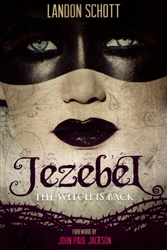 Jezebel the Witch is Back by Landon Schott