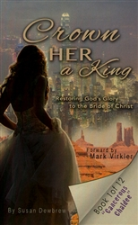 Crown Her As King by Susan Dewbrew