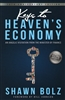 Keys to Heavens Economy by Shawn Bolz