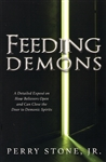 Feeding Demons by Perry Stone