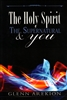 Holy Spirit, the Supernatural, and You by Glenn Arekion