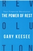 Your Financial Revolution: The Power of Rest by Gary Keesee
