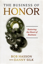 Business of Honor by Bob Hasson with Danny Silk