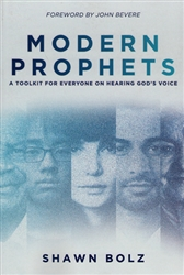 Modern Prophets by Shawn Bolz
