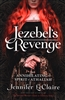 Jezebel's Revenge by Jennifer LeClaire