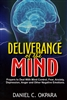 Deliverance of the Mind by Daniel Okpara
