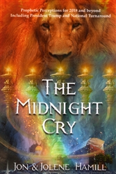Midnight Cry by Jon and Jolene Hamill