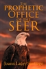 Prophetic Office of the Seer by Joann Lacey Santiago
