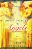 Dont Forget the Angels by Nick Pengelly