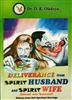 Deliverance from Spirit Husband and Spirit Wife by D.K. Olukoya