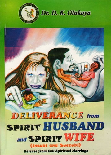 Deliverance from Spirit Husbands and Spirit Wives