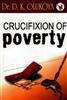 Crucifixion of Poverty by D.K. Olukoya