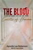 Blood: The Other Voice in the Courts of Heaven by Lee Robertson with Francis Myles