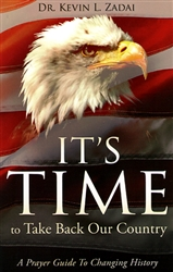 It's Time to Take Back Our Country by Kevin Zadai