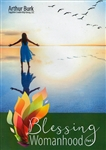 Blessing Womanhood Part 2 CD Set by Arthur Burk