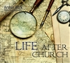 Life After Church CD Set bt Arthur Burk