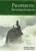 Prophetic Intercession CD Set by Arthur Burk
