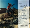 Tough Spots in Inner Healing CD Teaching by Arthur Burk