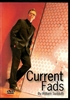 Current Fads DVD by Bill Sudduth