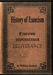 History of Exorcism DVD by Bill Sudduth